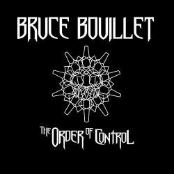 Bruce bouillet the order of control critica portada